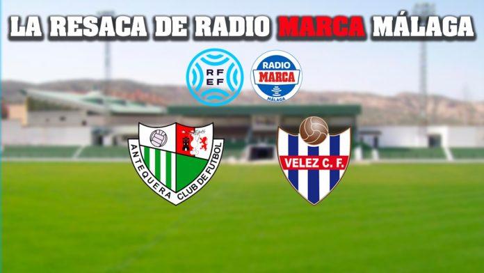 Así les ha ido al Antequera CF y al Vélez CF en esta jornada de la Segunda RFEF